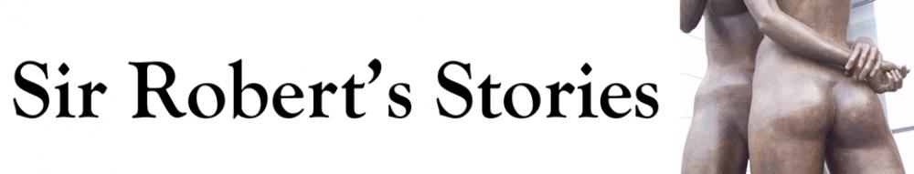 Sir Robert's Stories